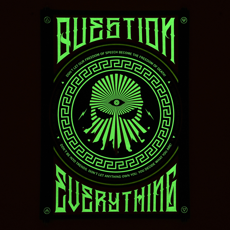 QUESTION EVERYTHING - Limited Glow Edition -